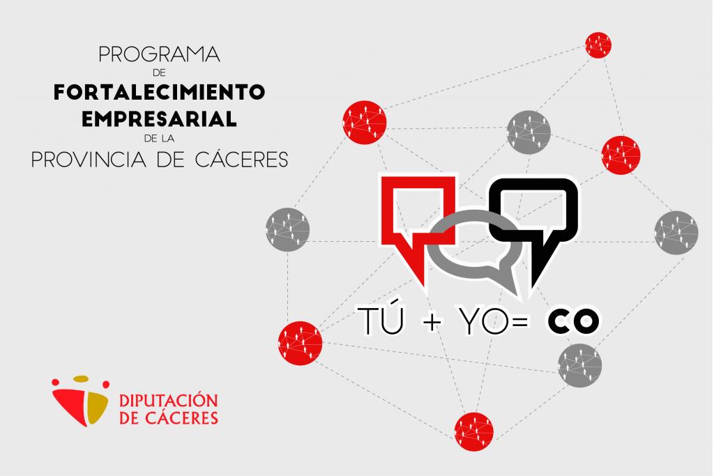 Tu+ Yo= CO. Programa de fortalecimiento empresarial de la provincia de Cáceres